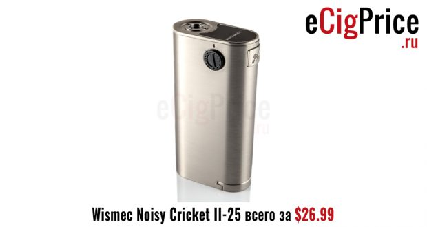 Wismec Noisy Cricket II-25 всего за $26.99